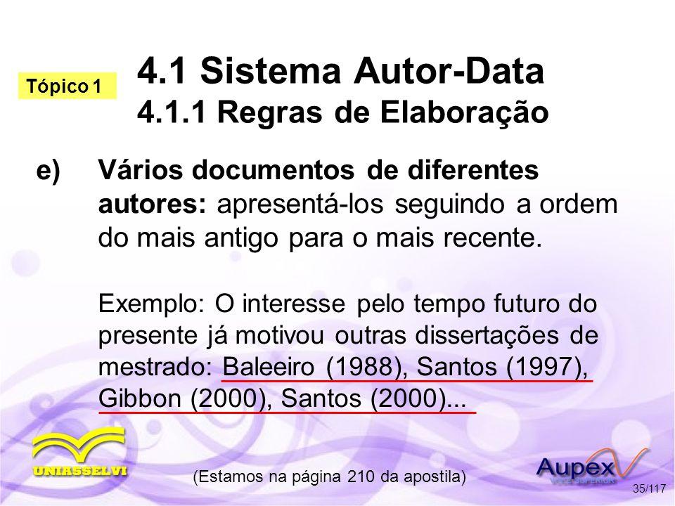 4.1 Sistema Autor-Data 4.1.1 Regras de Elaboração