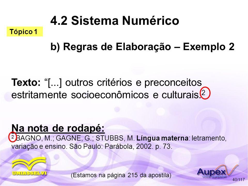 4.2 Sistema Numérico b) Regras de Elaboração – Exemplo 2