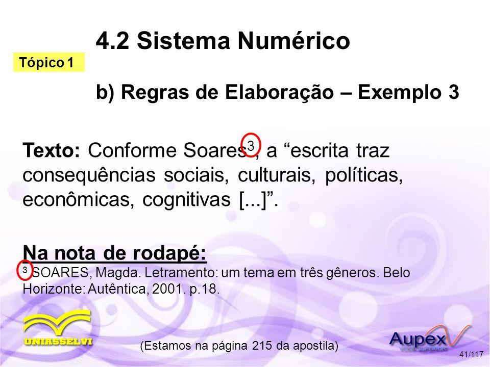 4.2 Sistema Numérico b) Regras de Elaboração – Exemplo 3
