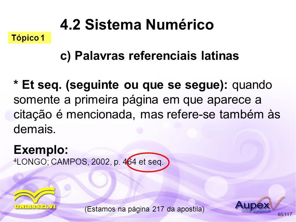 4.2 Sistema Numérico c) Palavras referenciais latinas