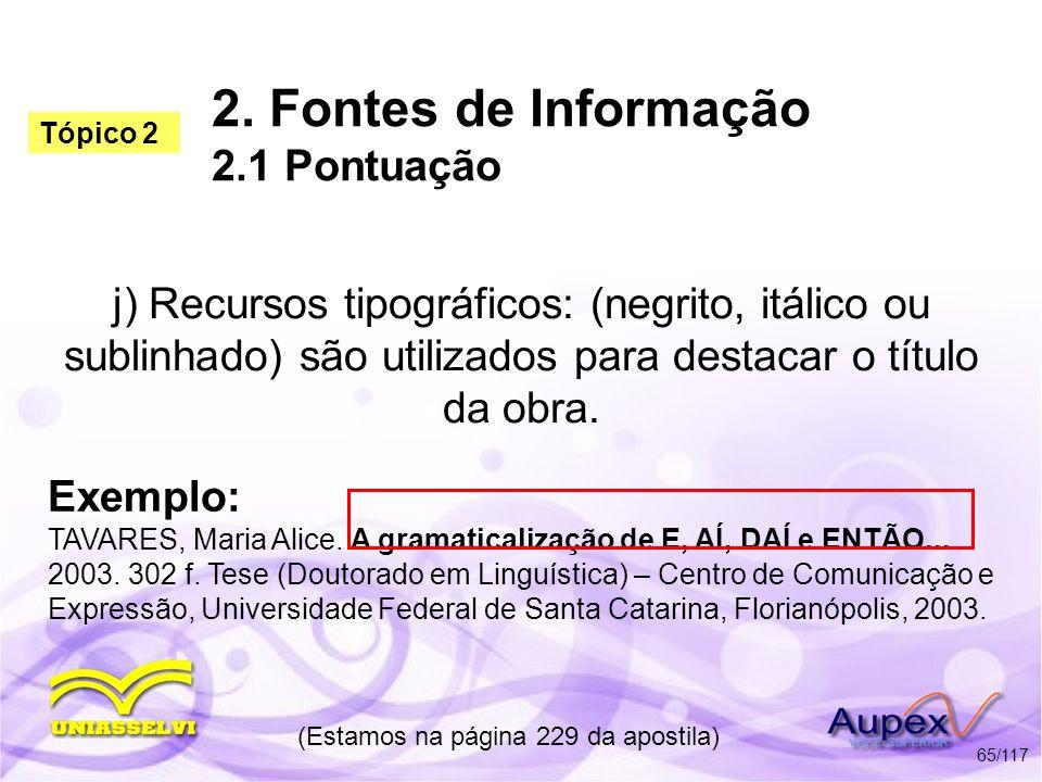 2. Fontes de Informação 2.1 Pontuação