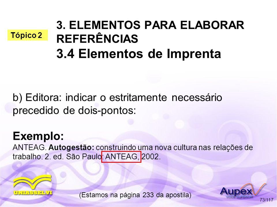 3. ELEMENTOS PARA ELABORAR REFERÊNCIAS 3.4 Elementos de Imprenta