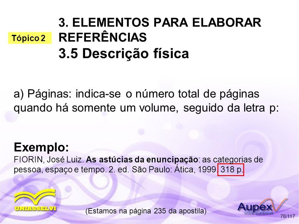 3. ELEMENTOS PARA ELABORAR REFERÊNCIAS 3.5 Descrição física