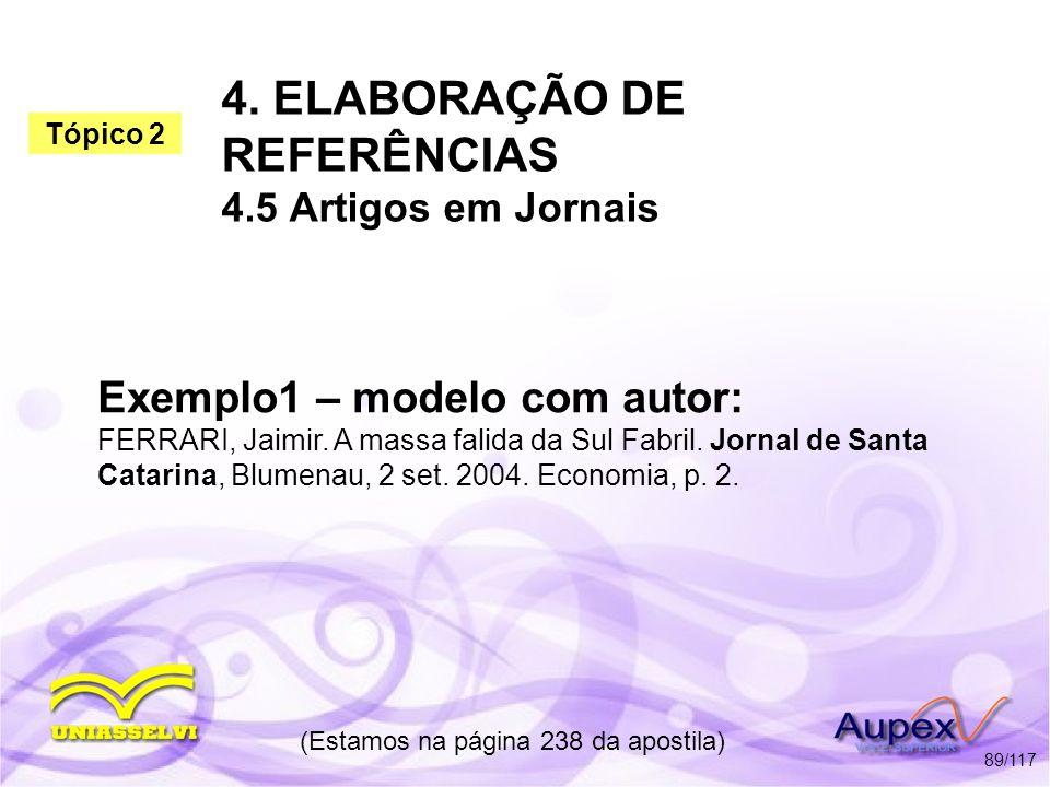 4. ELABORAÇÃO DE REFERÊNCIAS 4.5 Artigos em Jornais