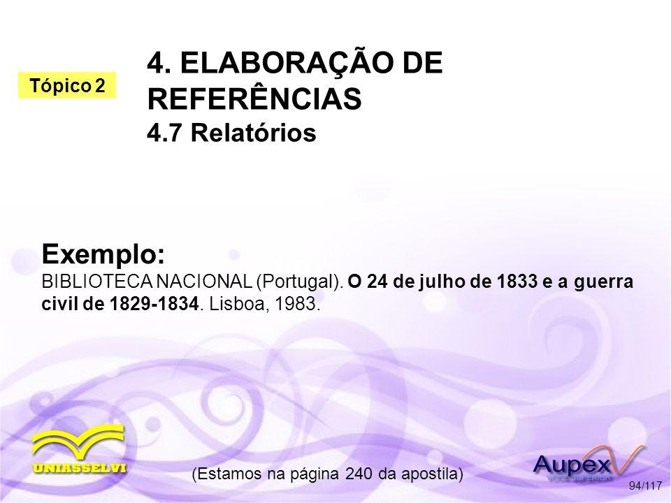 4. ELABORAÇÃO DE REFERÊNCIAS 4.7 Relatórios