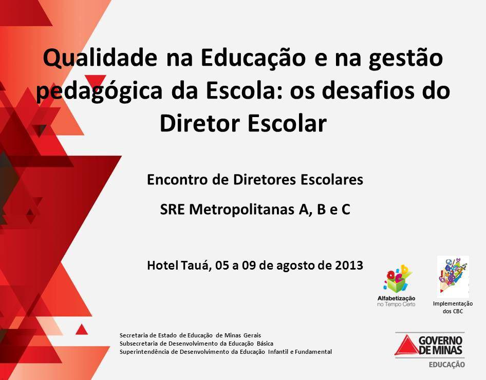 Qualidade na Educação e na gestão pedagógica da Escola: os desafios do Diretor Escolar