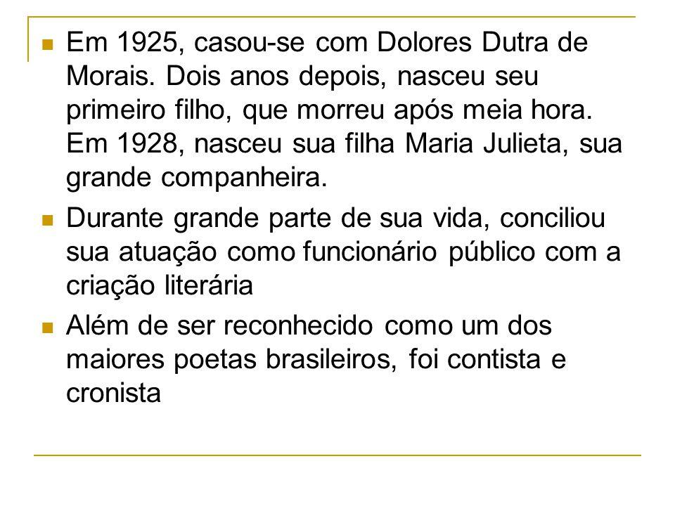 Em 1925, casou-se com Dolores Dutra de Morais
