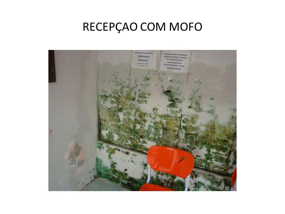 RECEPÇAO COM MOFO