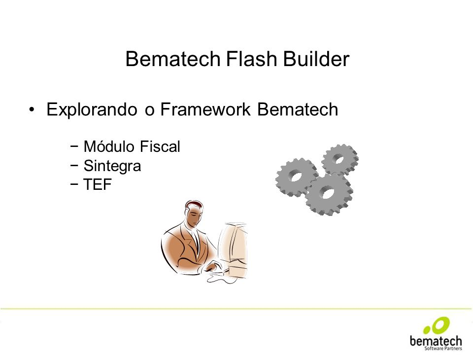 Bematech Flash Builder