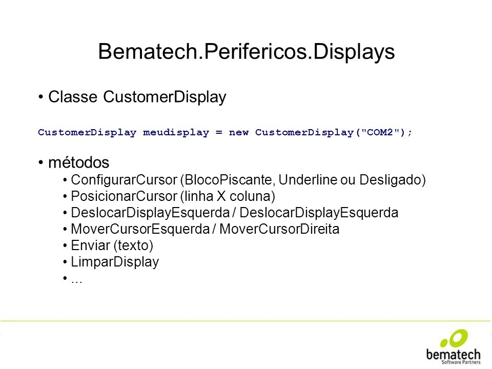 Bematech.Perifericos.Displays