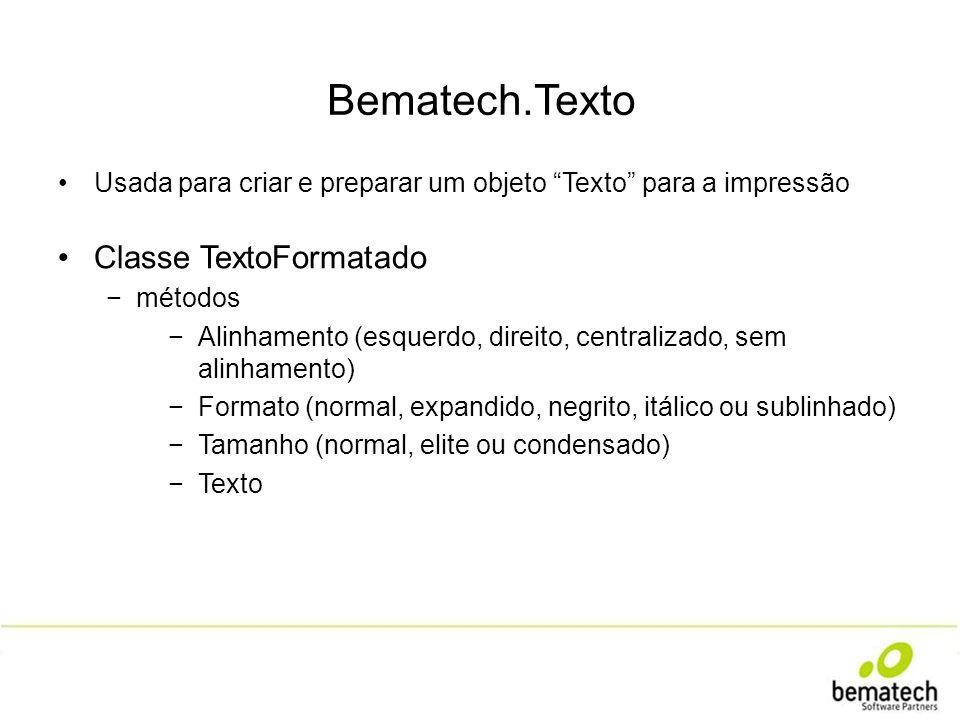 Bematech.Texto Classe TextoFormatado