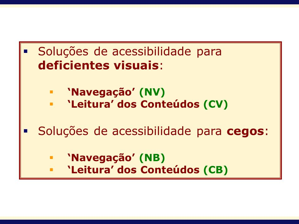 Soluções de acessibilidade para deficientes visuais: