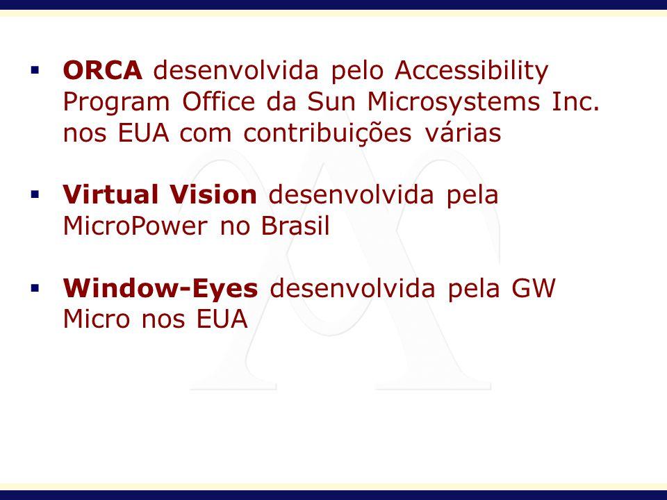 ORCA desenvolvida pelo Accessibility