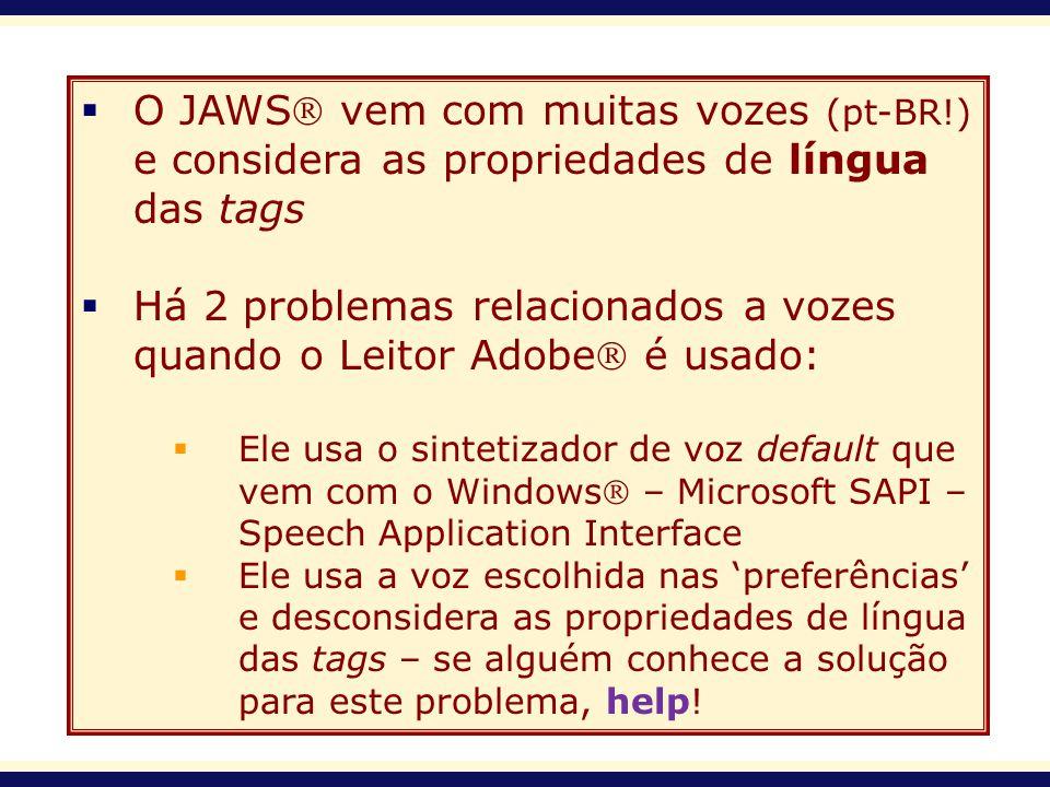 Há 2 problemas relacionados a vozes quando o Leitor Adobe é usado:
