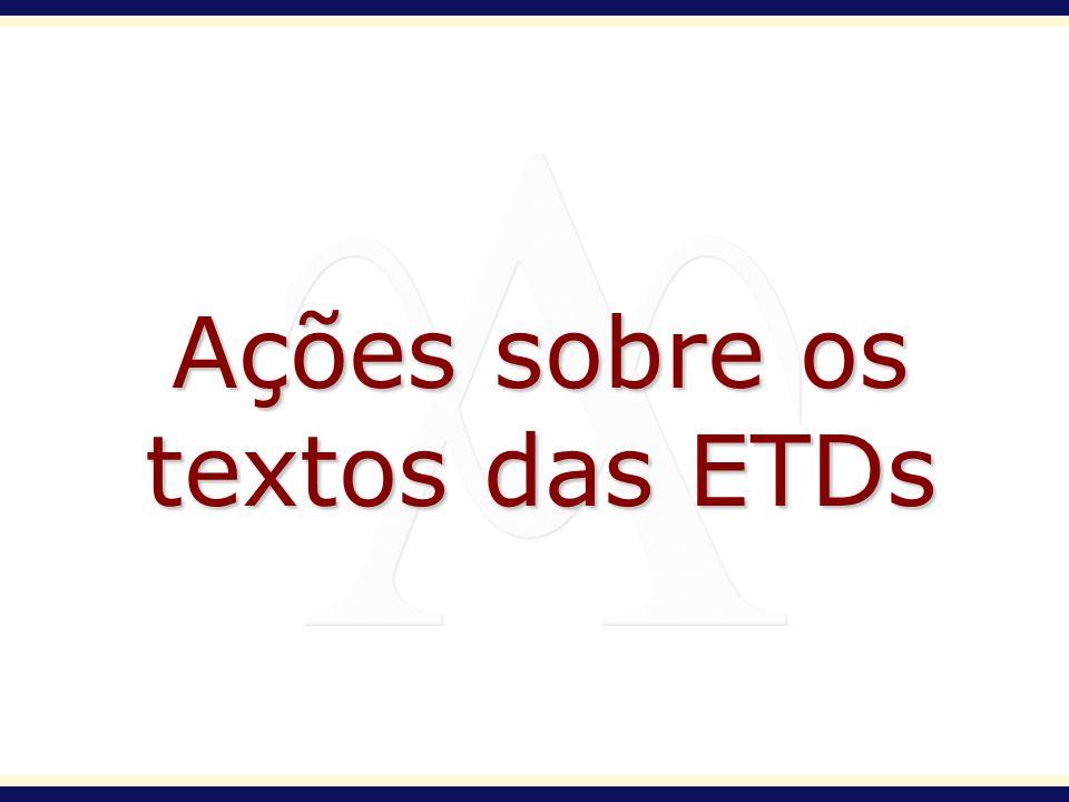 Ações sobre os textos das ETDs