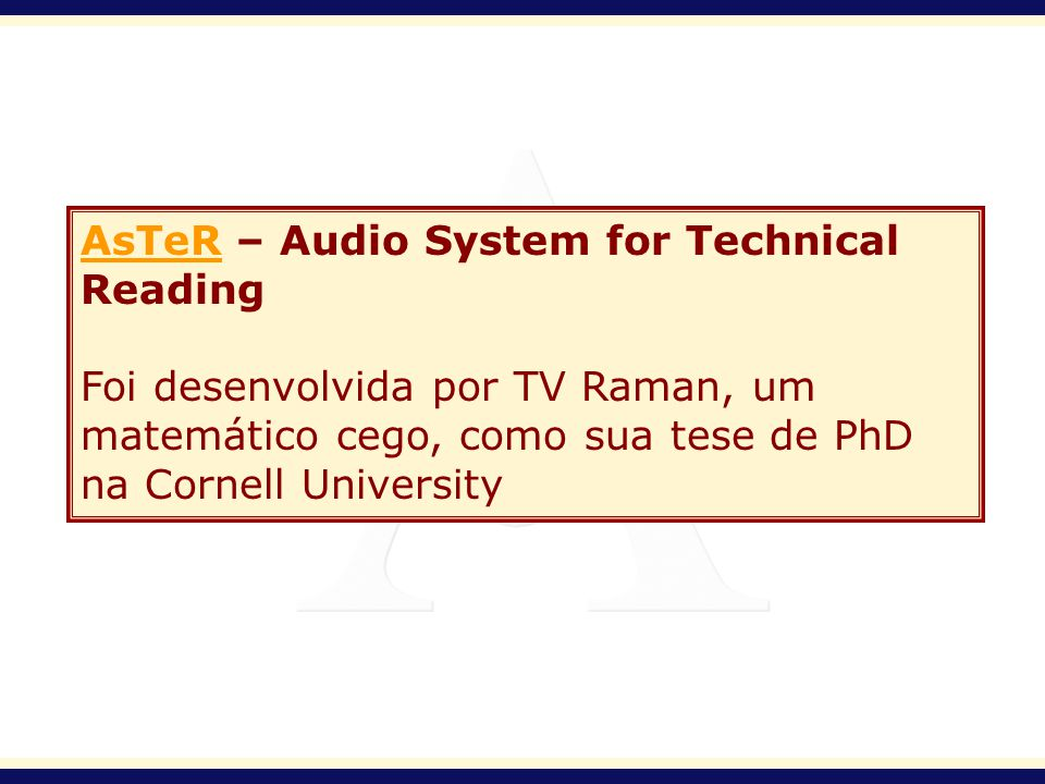 AsTeR – Audio System for Technical Reading