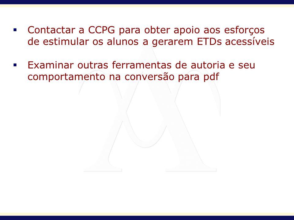 Contactar a CCPG para obter apoio aos esforços
