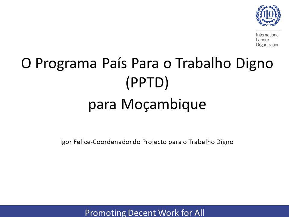 O Programa País Para o Trabalho Digno (PPTD) para Moçambique