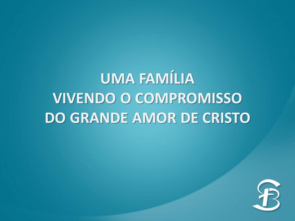 DO GRANDE AMOR DE CRISTO
