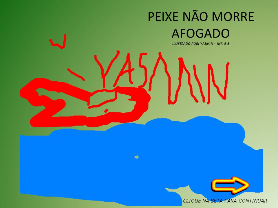 ILUSTRADO POR: YASMIN – INF. 5-B