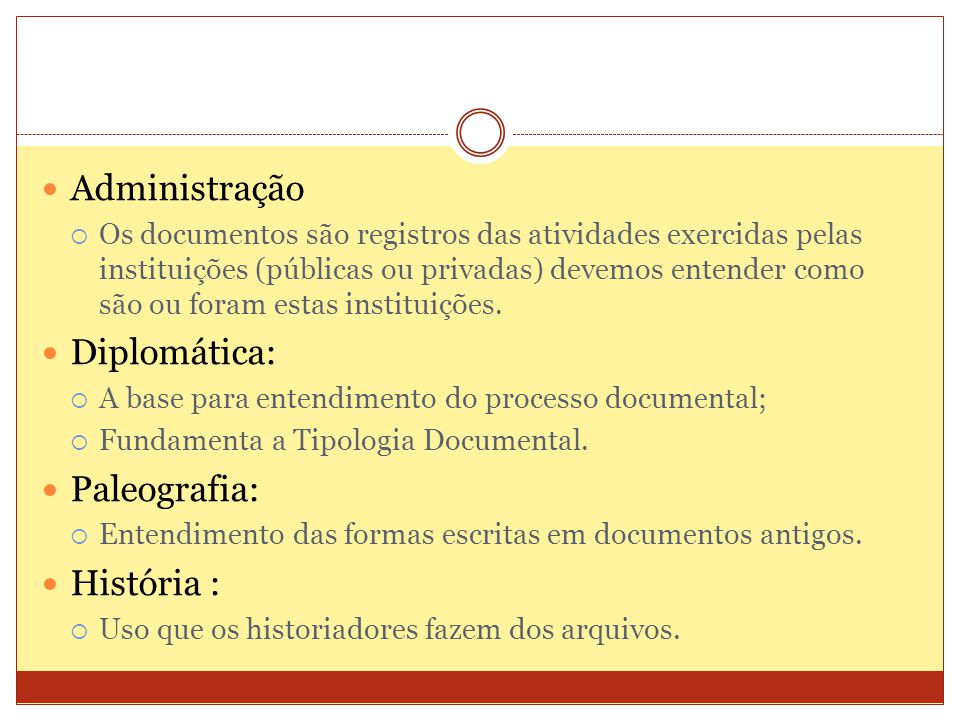 Administração Diplomática: Paleografia: História :