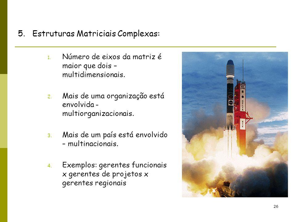 5. Estruturas Matriciais Complexas: