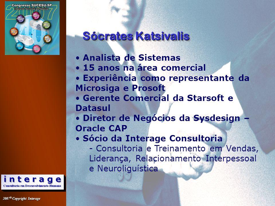 Sócrates Katsivalis Analista de Sistemas 15 anos na área comercial