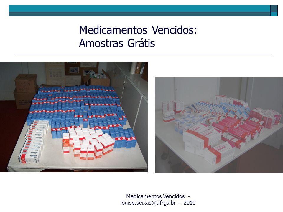 Medicamentos Vencidos - louise.seixas@ufrgs.br - 2010
