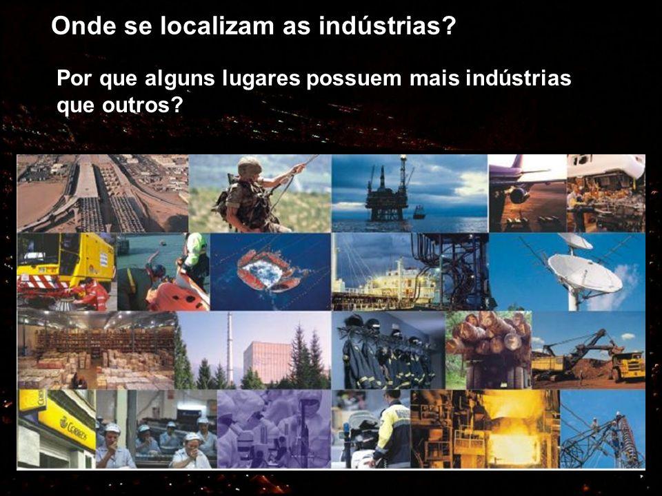 Onde se localizam as indústrias