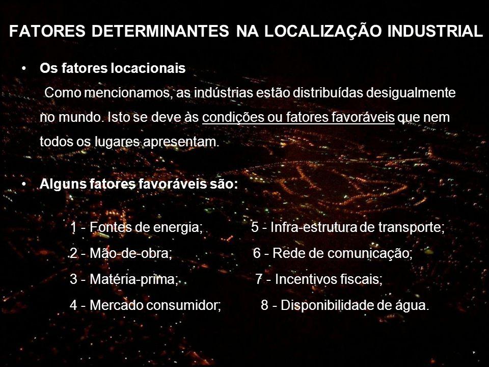 FATORES DETERMINANTES NA LOCALIZAÇÃO INDUSTRIAL