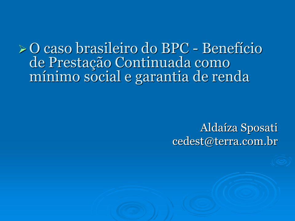 O caso brasileiro do BPC - Benefício de Prestação Continuada como mínimo social e garantia de renda