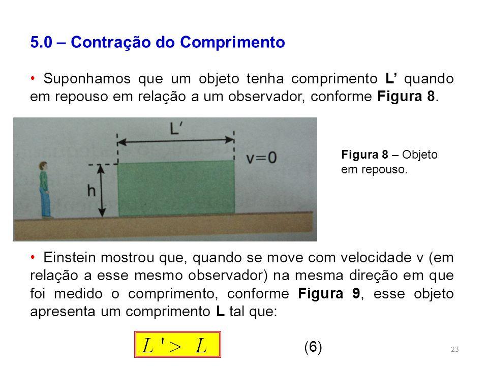 5.0 – Contração do Comprimento