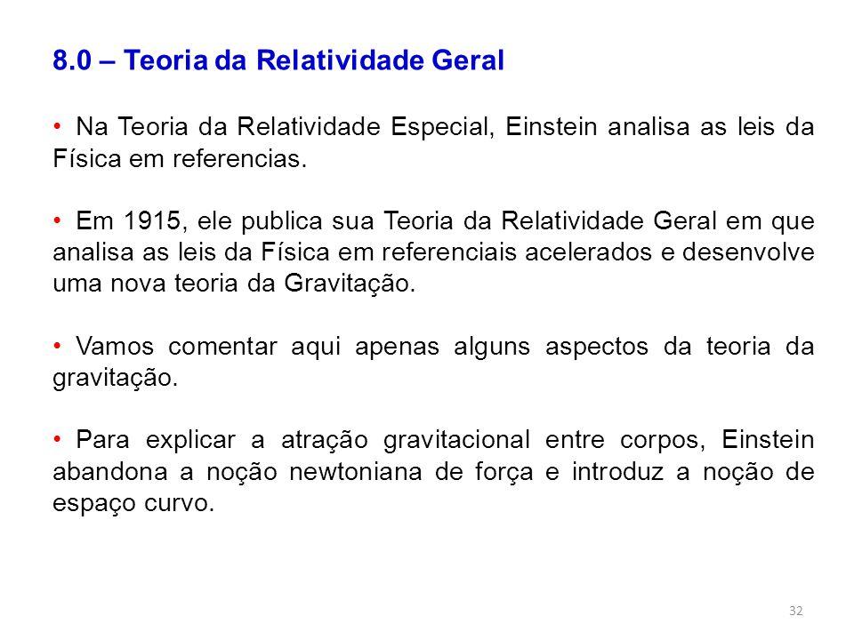 8.0 – Teoria da Relatividade Geral