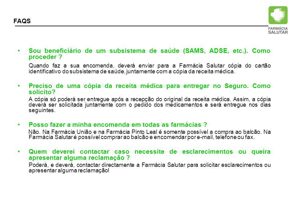 FAQS Sou beneficiário de um subsistema de saúde (SAMS, ADSE, etc.). Como proceder