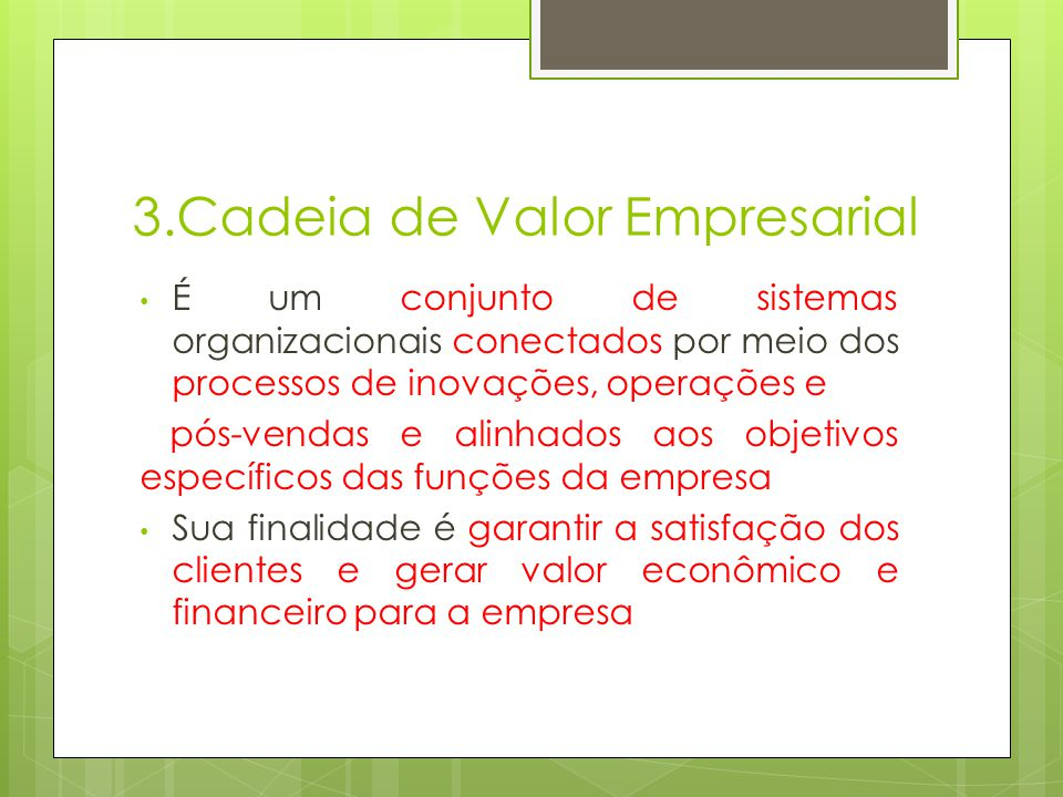 3.Cadeia de Valor Empresarial