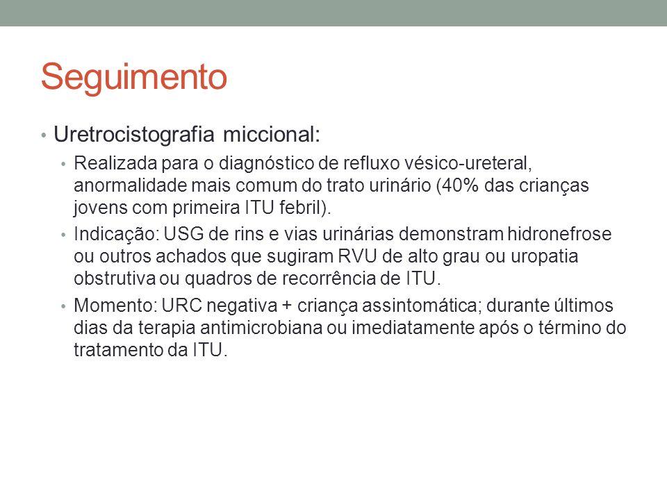 Seguimento Uretrocistografia miccional: