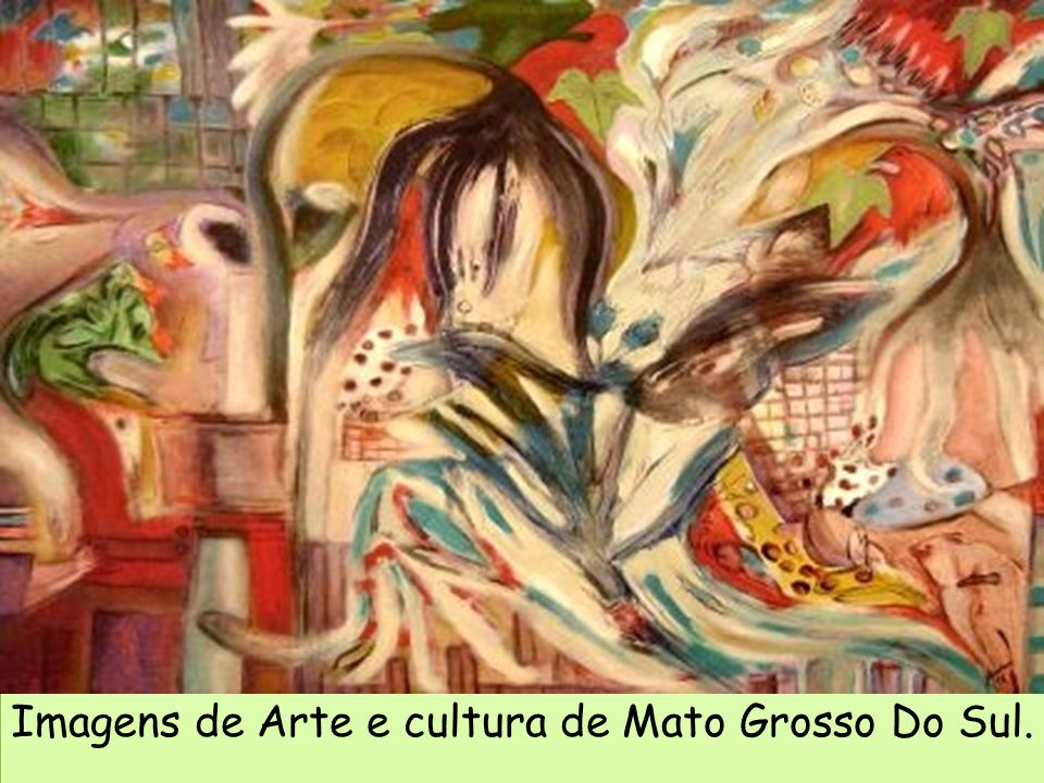 Imagens de Arte e cultura de Mato Grosso Do Sul.