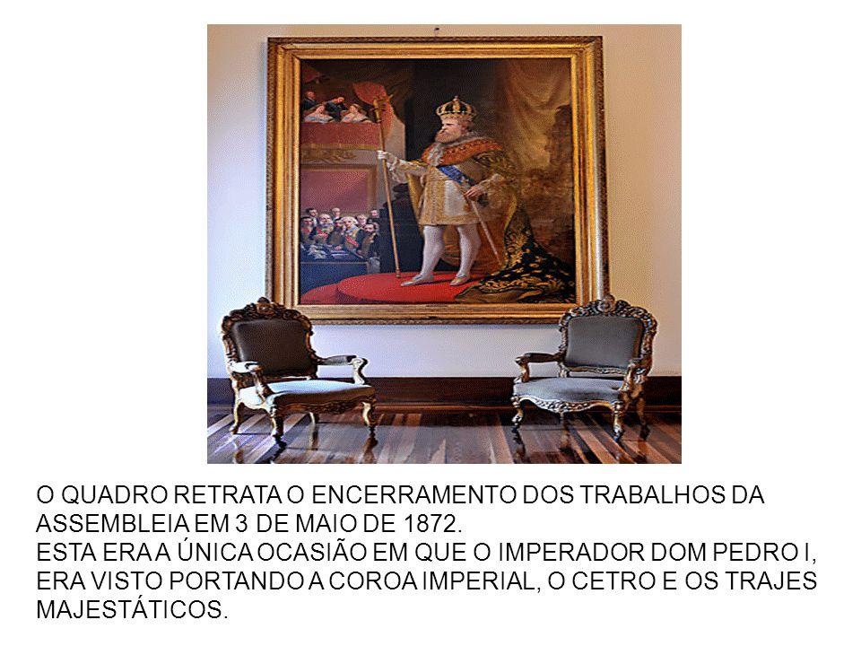O QUADRO RETRATA O ENCERRAMENTO DOS TRABALHOS DA ASSEMBLEIA EM 3 DE MAIO DE 1872.