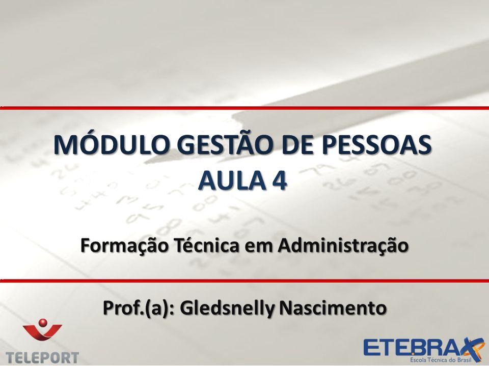 MÓDULO GESTÃO DE PESSOAS AULA 4
