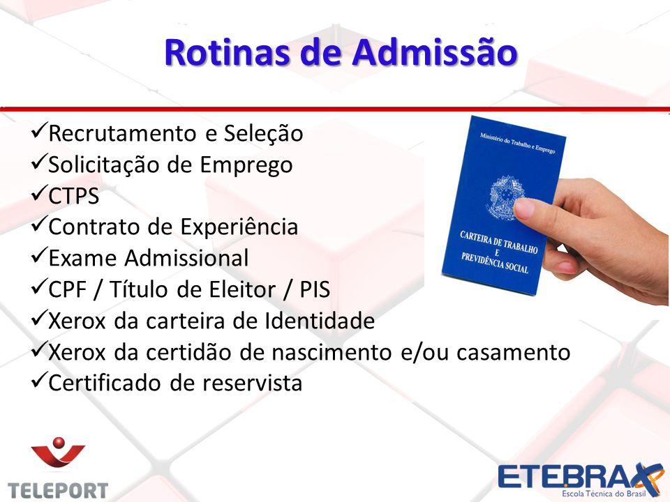 Rotinas de Admissão Recrutamento e Seleção Solicitação de Emprego CTPS