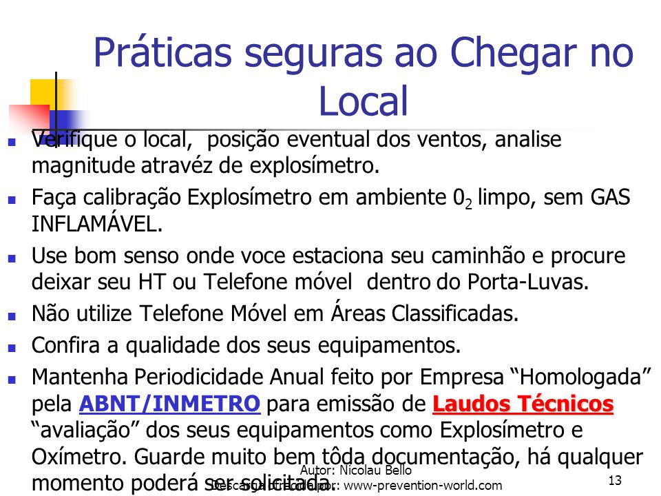 Práticas seguras ao Chegar no Local