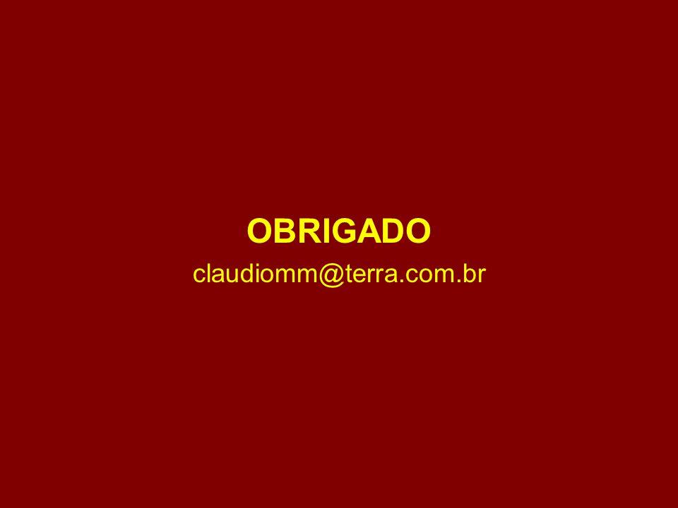 OBRIGADO claudiomm@terra.com.br