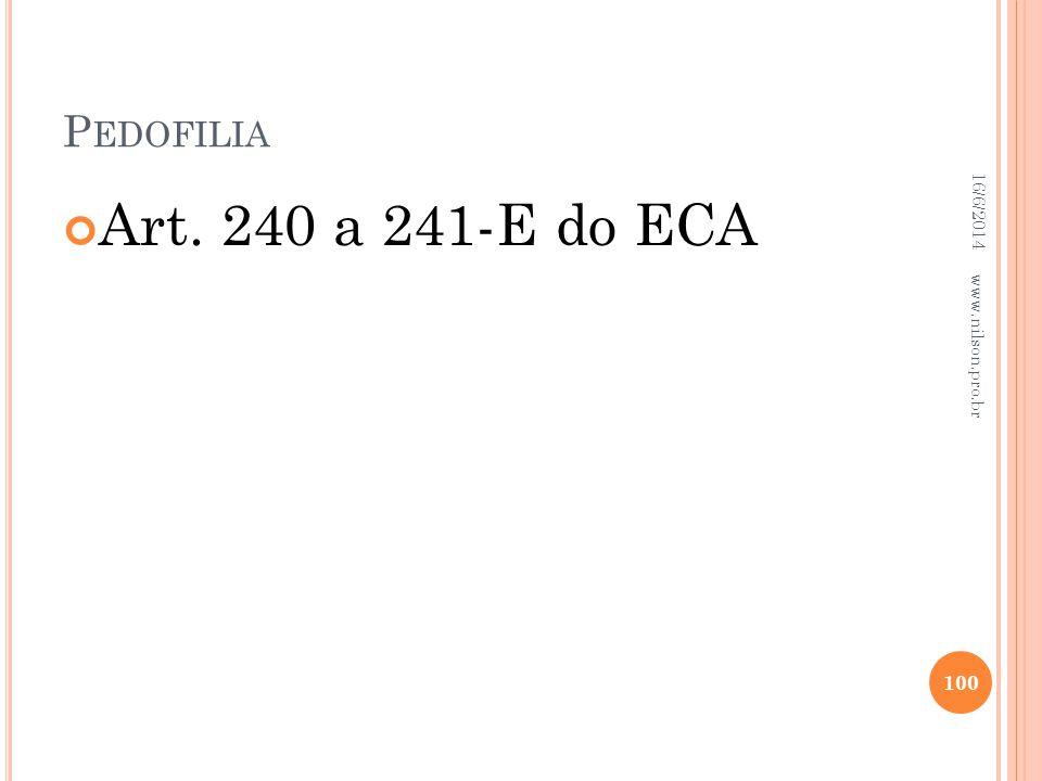Pedofilia 02/04/2017 Art. 240 a 241-E do ECA www.nilson.pro.br