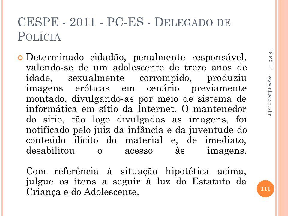 CESPE - 2011 - PC-ES - Delegado de Polícia