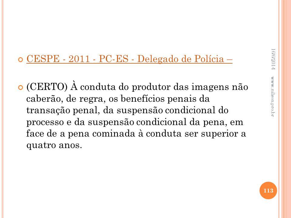 CESPE - 2011 - PC-ES - Delegado de Polícia –