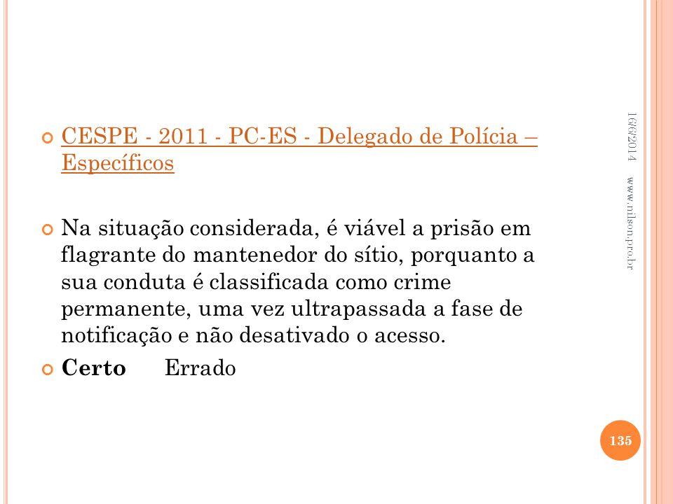 CESPE - 2011 - PC-ES - Delegado de Polícia – Específicos