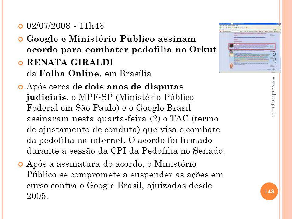 RENATA GIRALDI da Folha Online, em Brasília