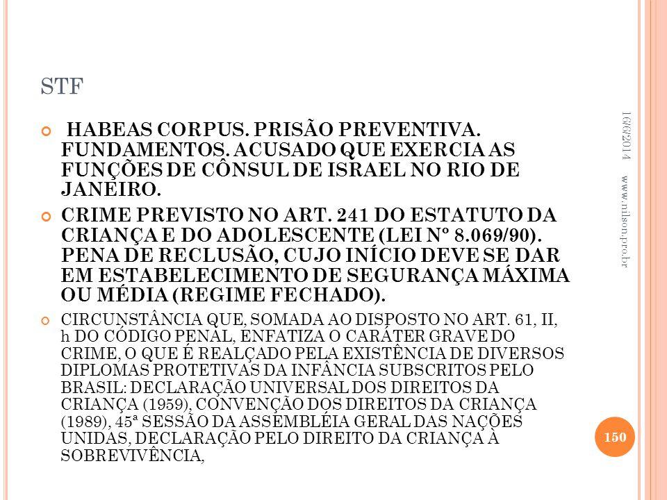stf 02/04/2017. HABEAS CORPUS. PRISÃO PREVENTIVA. FUNDAMENTOS. ACUSADO QUE EXERCIA AS FUNÇÕES DE CÔNSUL DE ISRAEL NO RIO DE JANEIRO.