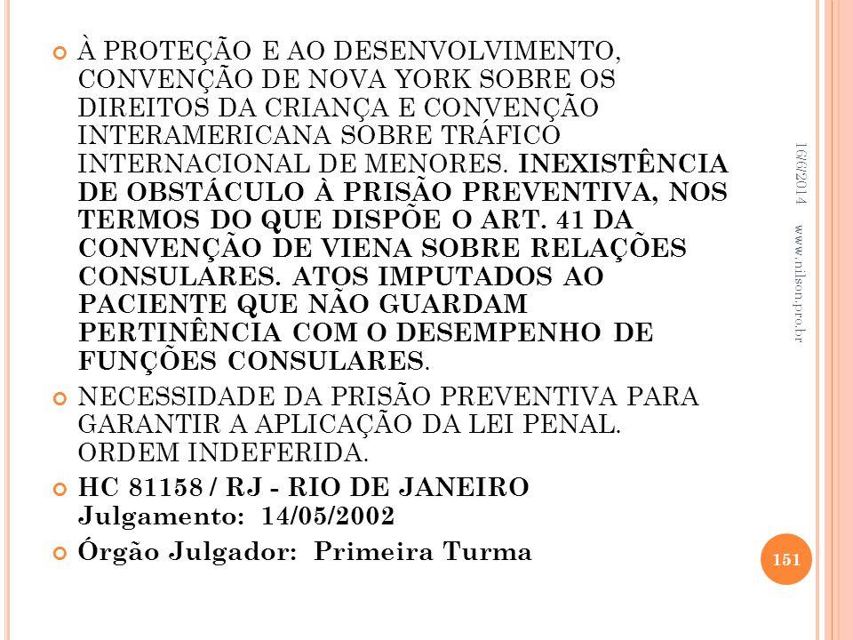 HC 81158 / RJ - RIO DE JANEIRO Julgamento: 14/05/2002