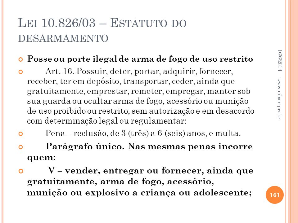 Lei 10.826/03 – Estatuto do desarmamento
